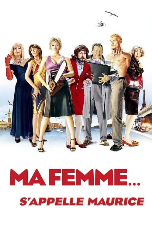 voir film Ma femme... s'appelle Maurice streaming