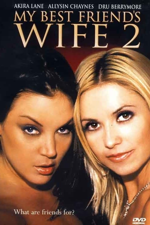Ver My Best Friend's Wife 2 Online HD Español (2005)