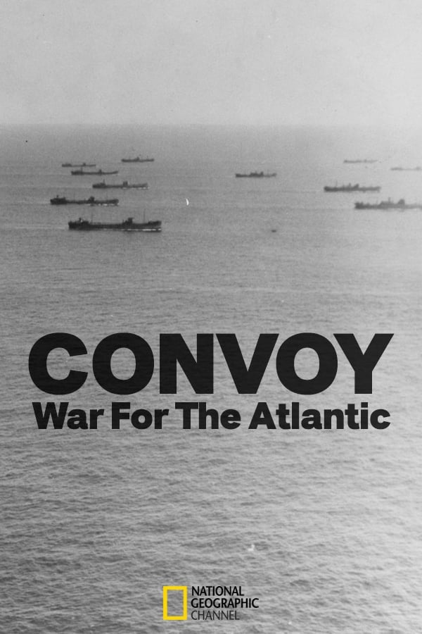 Convoy: War Of The Atlantic (2009)