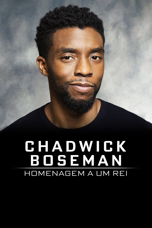Chadwick Boseman: Homenagem a um Rei Legendado