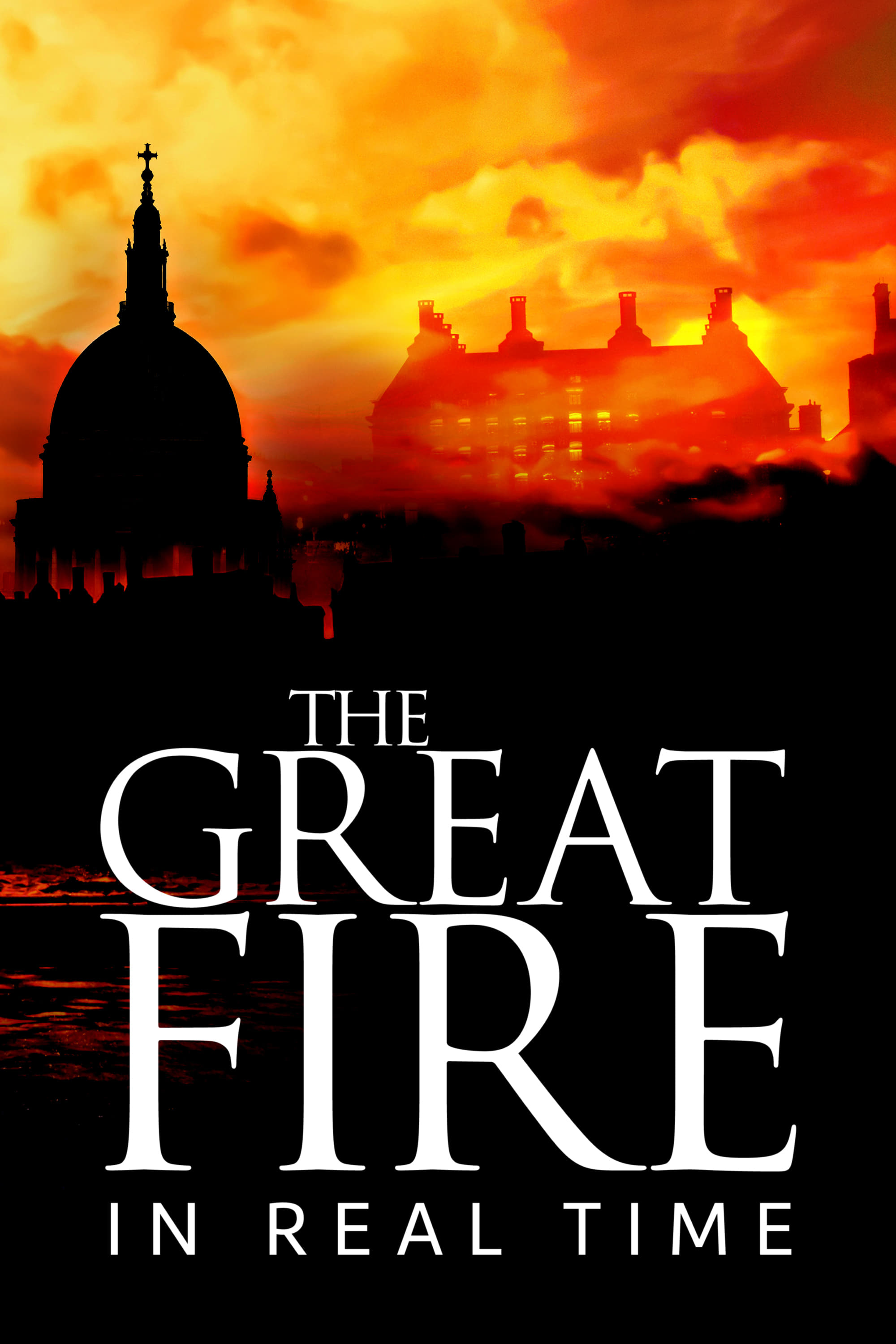 The Great Fire: In Real Time (2017)