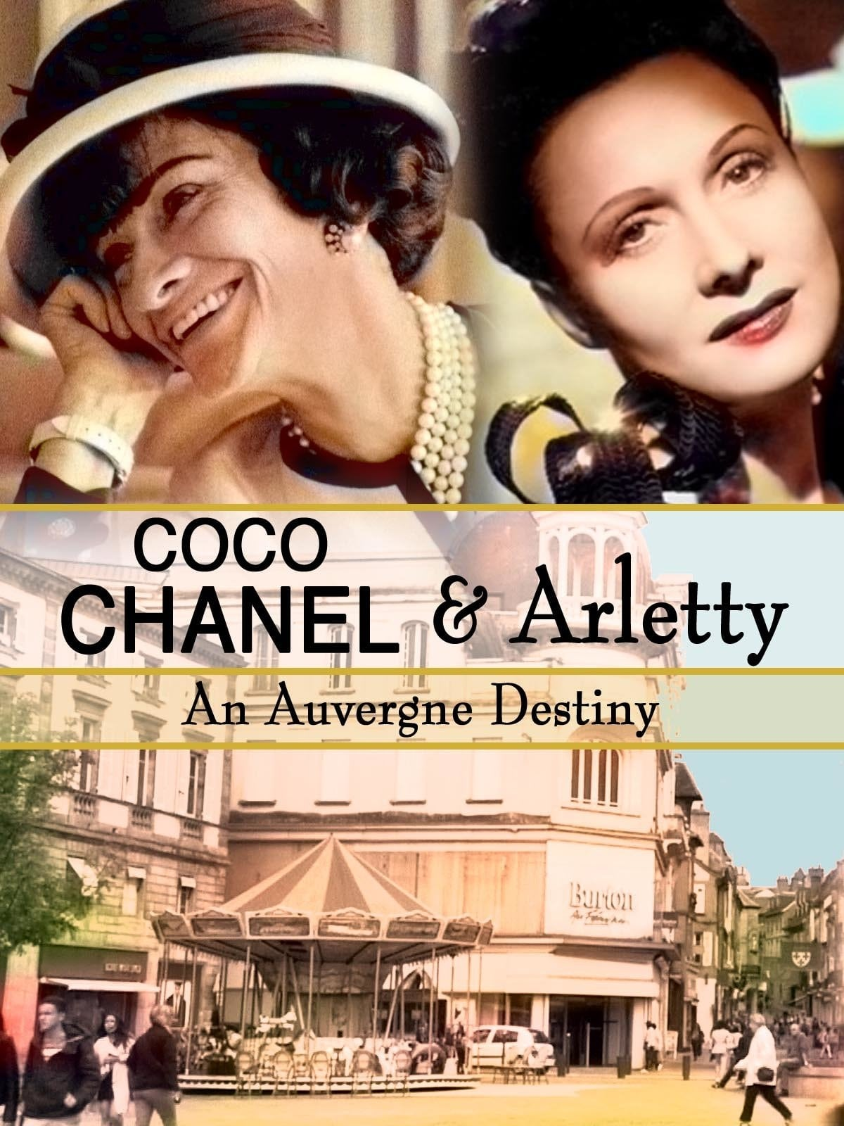 Coco Chanel & Arletty: An Auvergne Destiny on FREECABLE TV