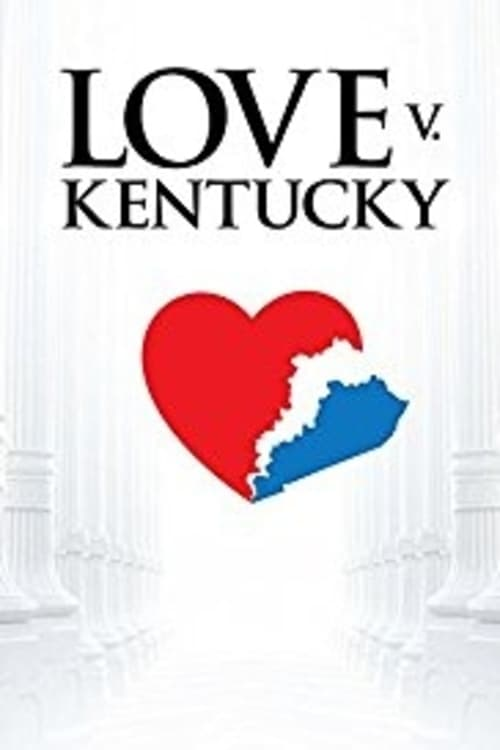 Ver Love v. Kentucky Online HD Español (2017)