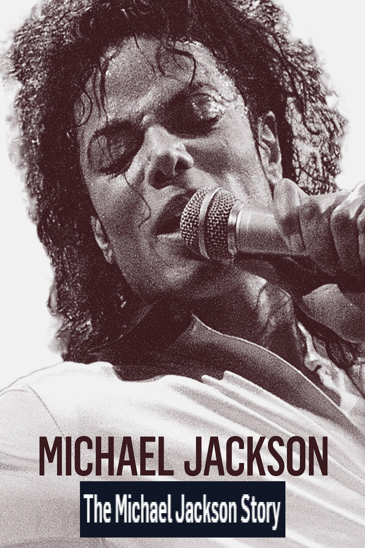 Michael Jackson Story (2019)