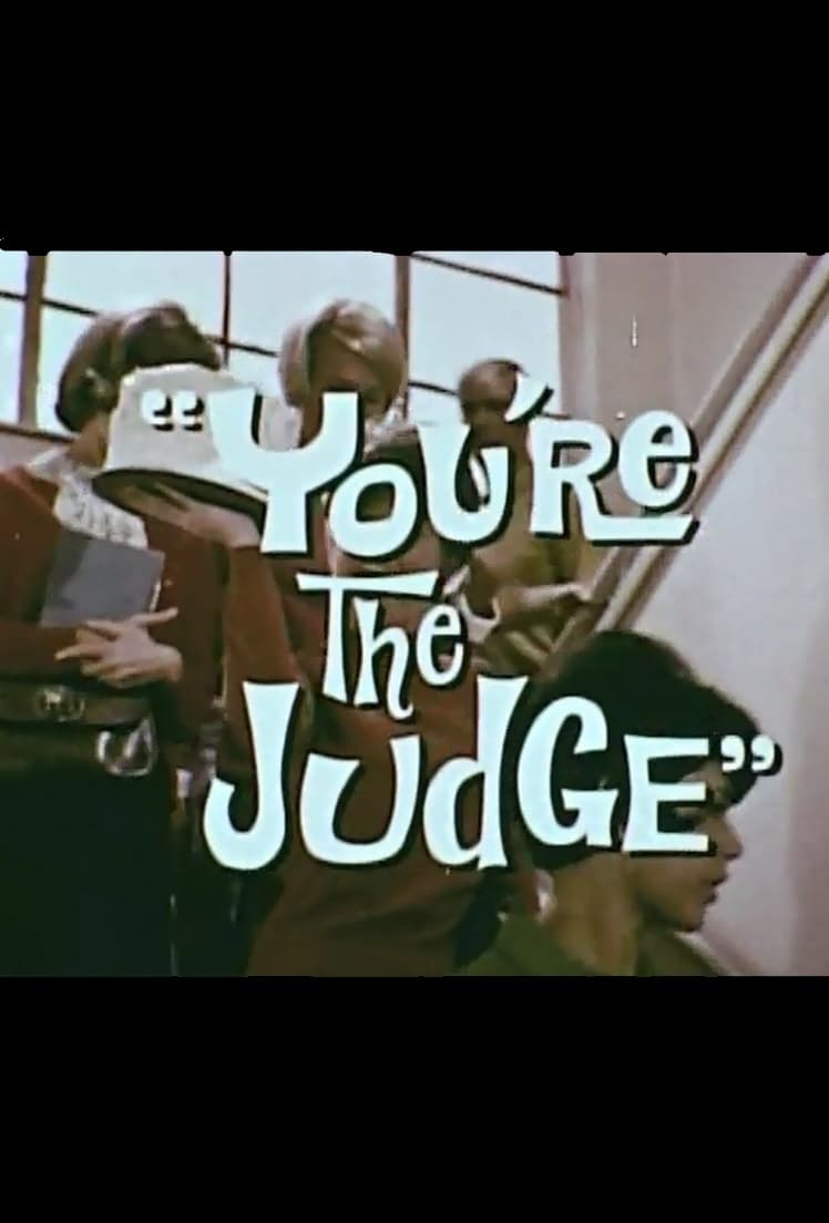 You're the Judge