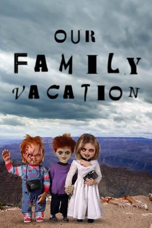 Chucky's Vacation Slides (2005)