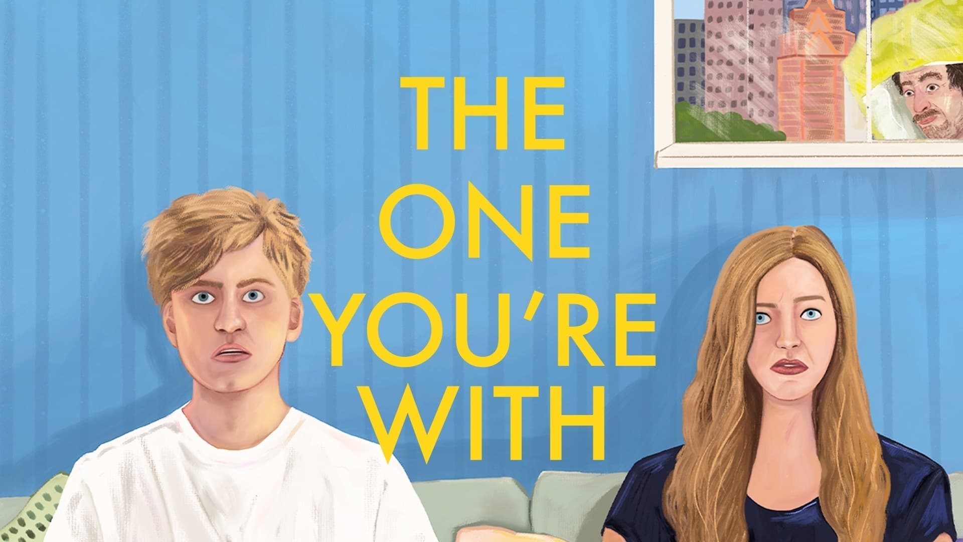 The One You're With (2021) Movie Streaming