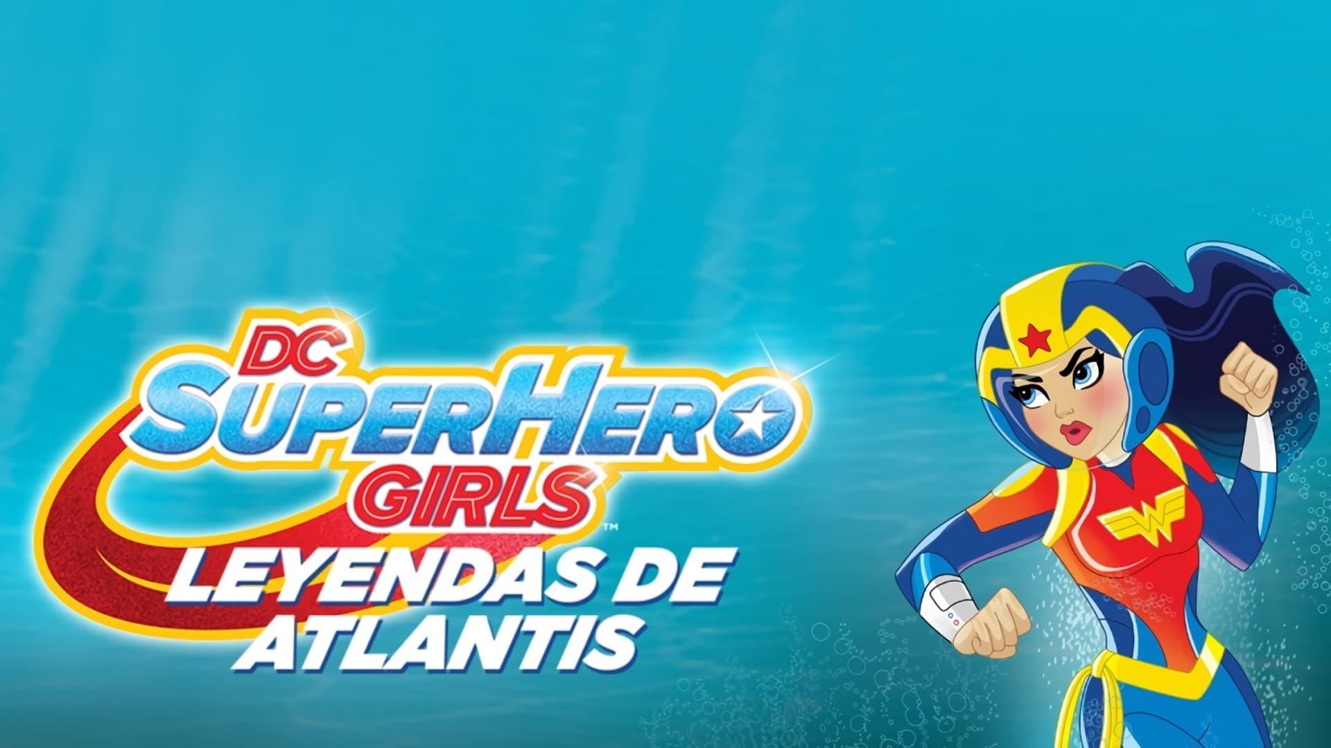 DESCARGAR DC Super Hero Girls: Leyendas de la Atlántida (2018) pelicula completa en español latino 1080p