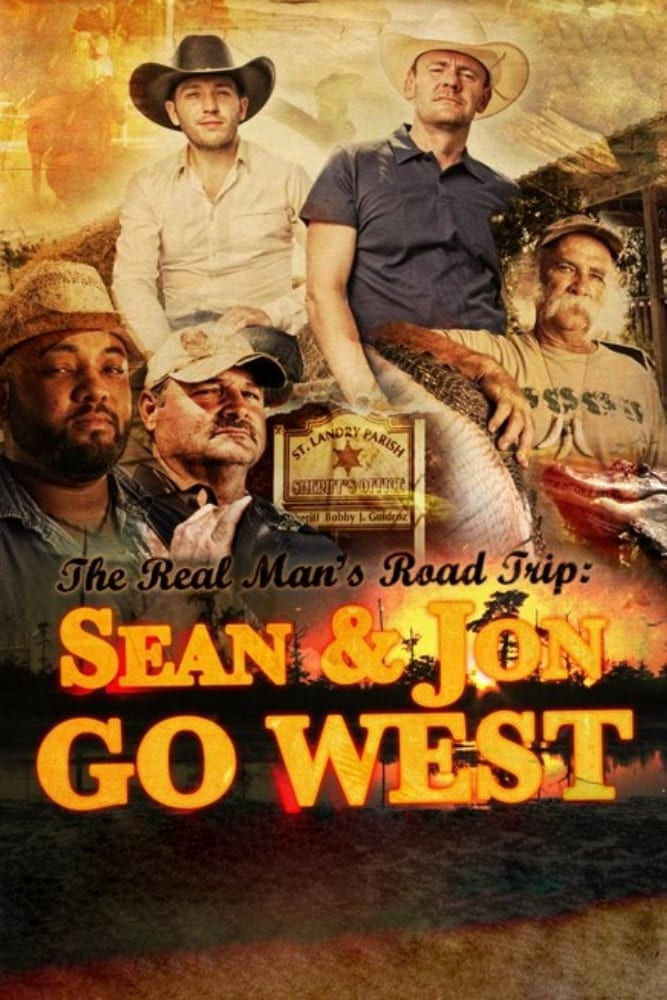 The Real Man's Road Trip: Sean and Jon Go West