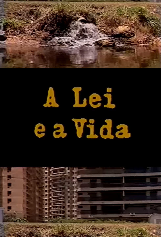 A Lei e a Vida (1992)