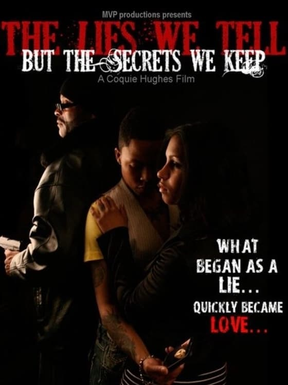 The Lies We Tell But the Secrets We Keep Part 1 (2011)