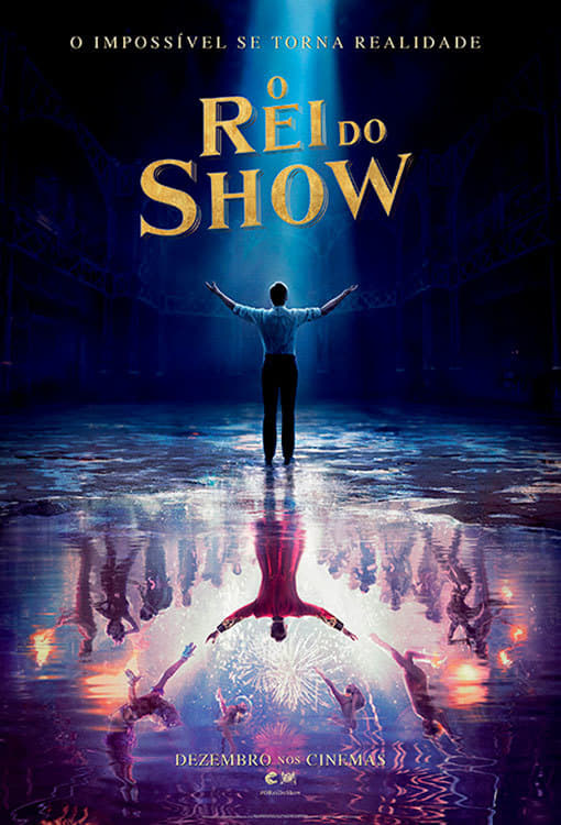Poster and image movie Film Omul spectacol - The Greatest Showman - The Greatest Showman - The Greatest Showman -  2017