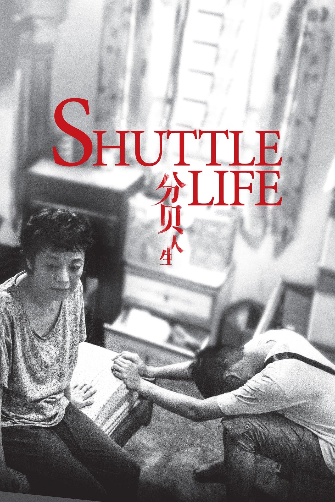 فيلم Shuttle Life – 2017