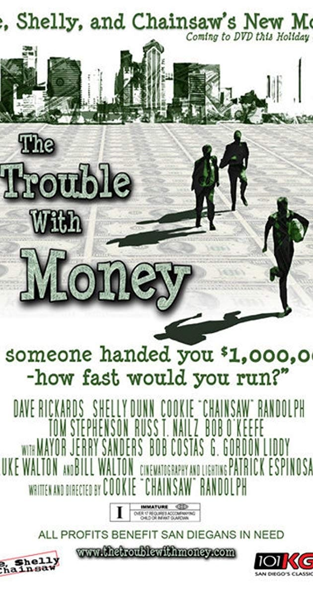 The Trouble with Money (2006)