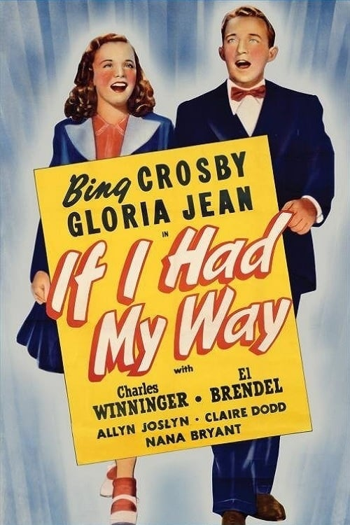 If I Had My Way (1940)