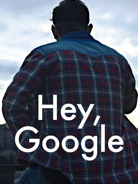 Hey Google (2020)