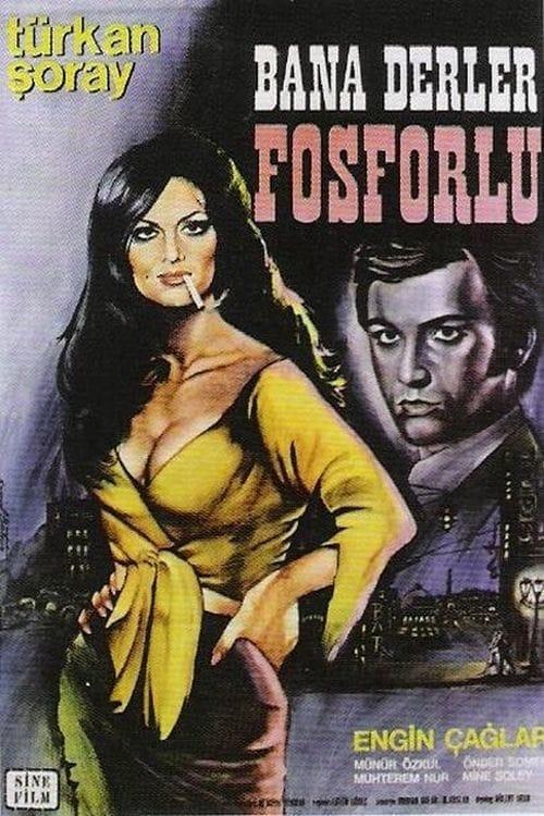 Ver Bana Derler Fosforlu Online HD Español (1969)