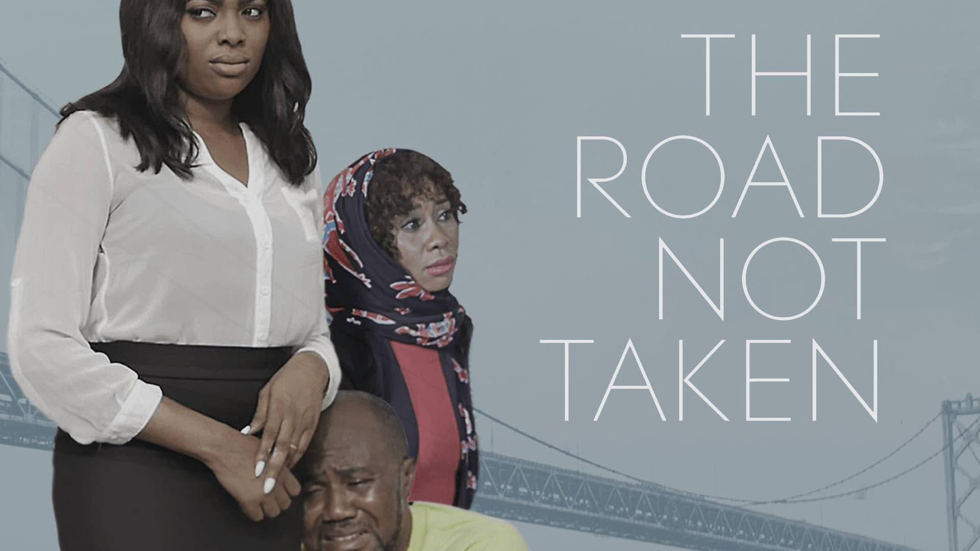 The Road Not Taken (2017)