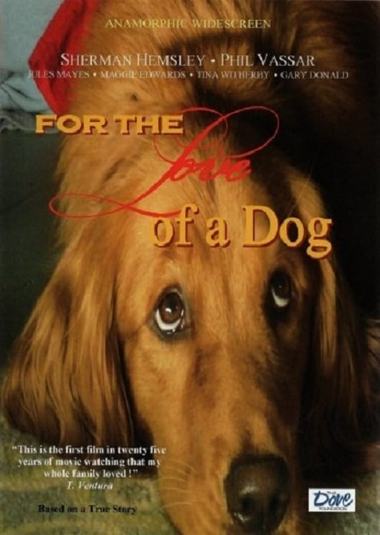 For the Love of a Dog (2008)