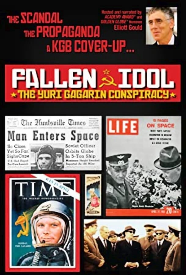 Yuri Gagarin Conspiracy: Fallen Idol on FREECABLE TV
