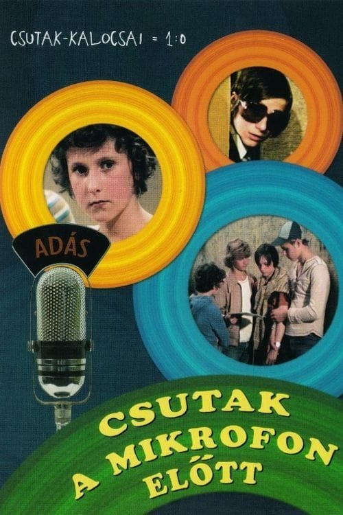 Csutak in Front of the Microphone (1977)