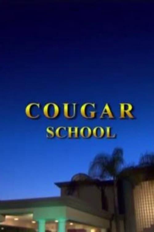 Ver Cougar School Online HD Español (2009)