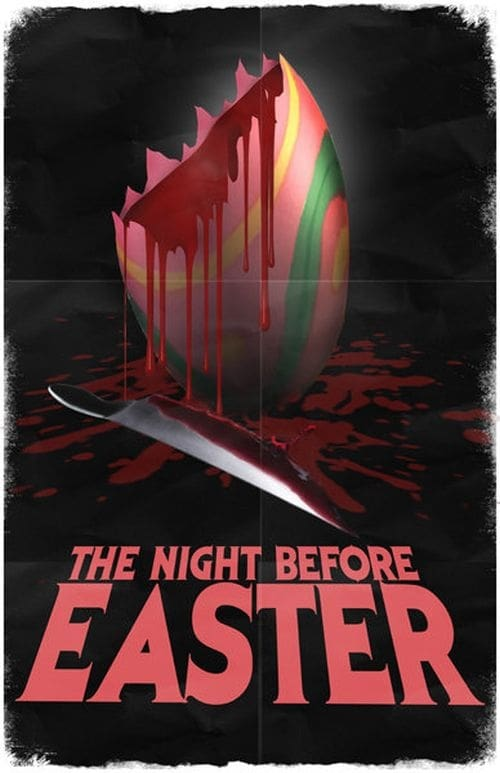 The Night Before Easter (2014)