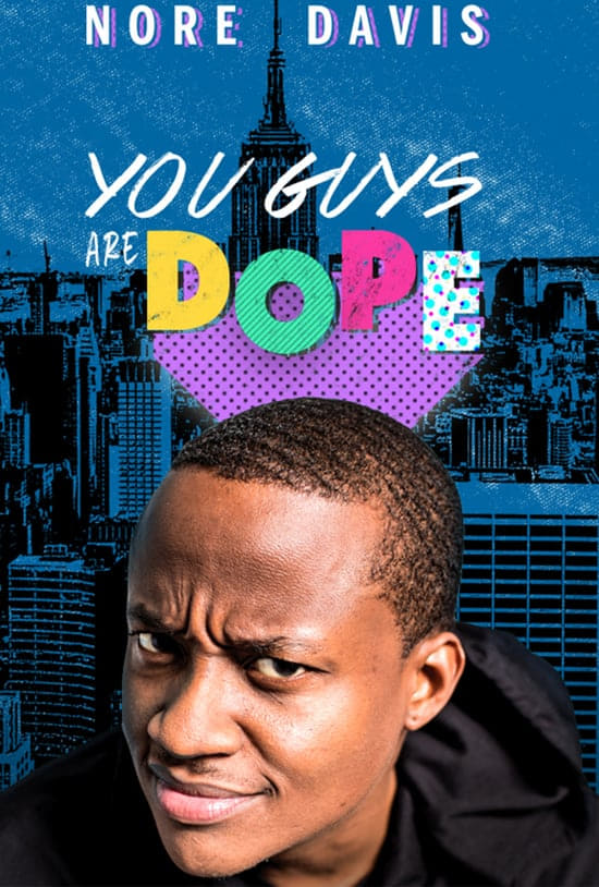 Nore Davis: You Guys Are Dope on FREECABLE TV