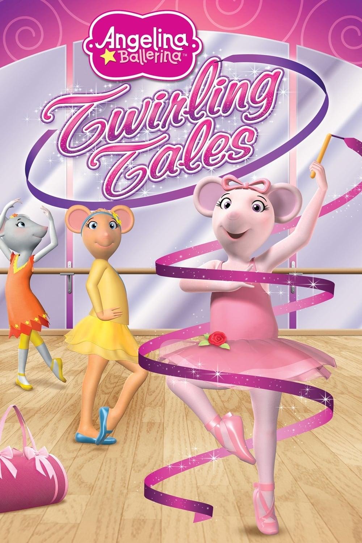 Angelina Ballerina: Twirling Tales (2013)