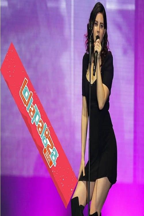 Ver Lana Del Rey – Lollapalooza 2018 Online HD Español ()