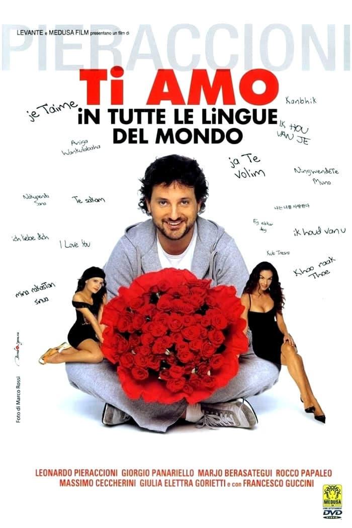 watch Ti amo in tutte le lingue del mondo 2005 online free