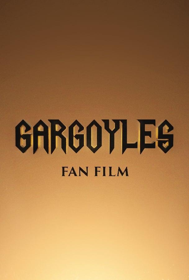 Gargoyles: Fan Film (2018)