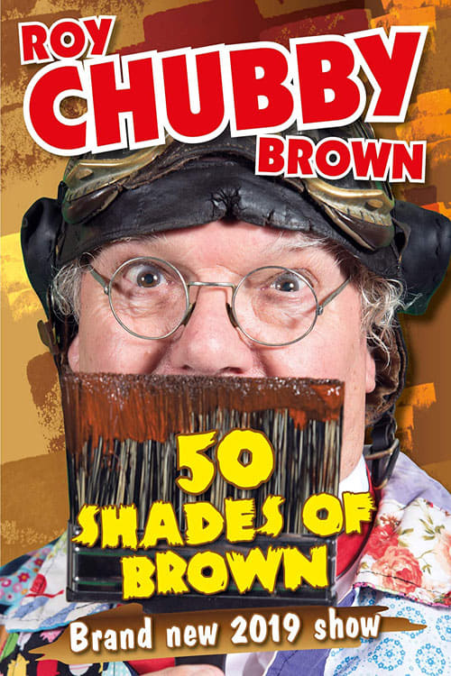 Roy Chubby Brown - 50 Shades Of Brown (2019)