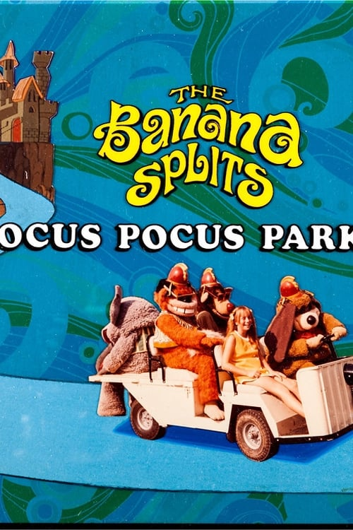 The Banana Splits in Hocus Pocus Park (1972)
