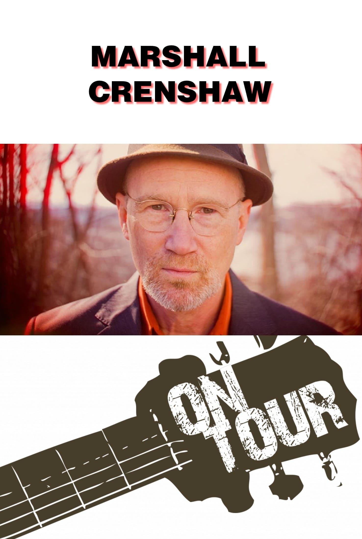 On Tour: Marshall Crenshaw (2013)