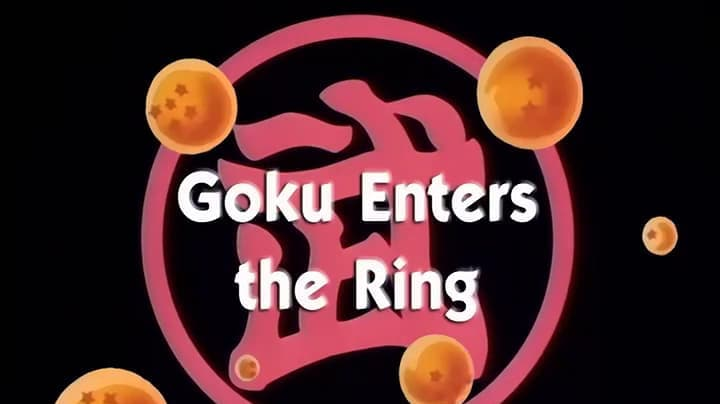 Dragon Ball Season 1 :Episode 92  Goku Enters the Ring