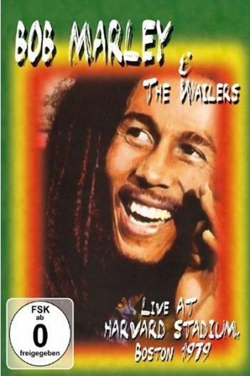 Bob Marley & The Wailers - Live At Harvard Stadium, Boston, 1979 (1979)