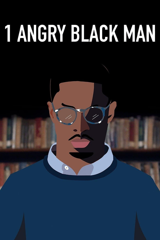 1 Angry Black Man (2019)