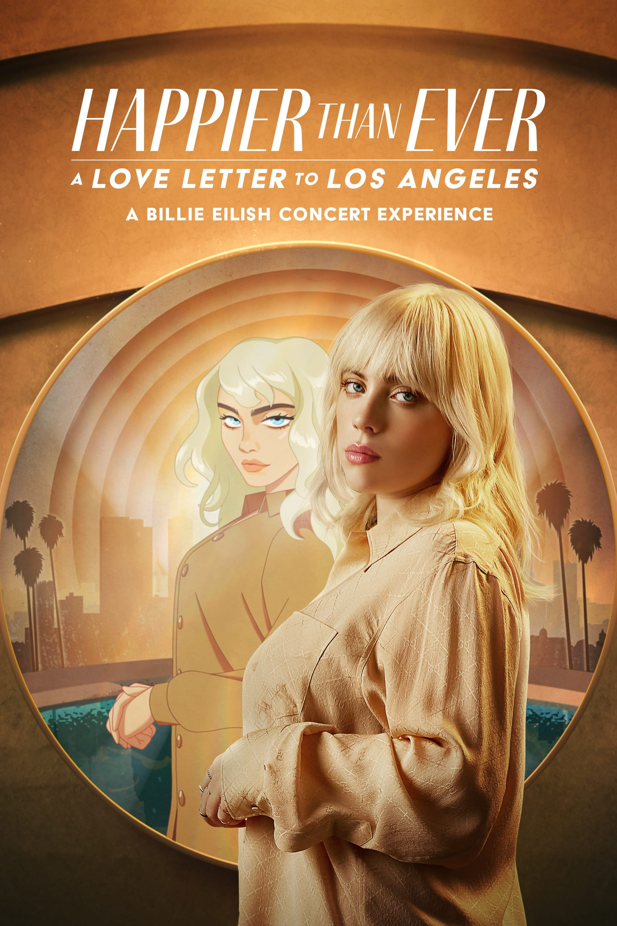 Happier Than Ever: A Love Letter to Los Angeles (2021)
