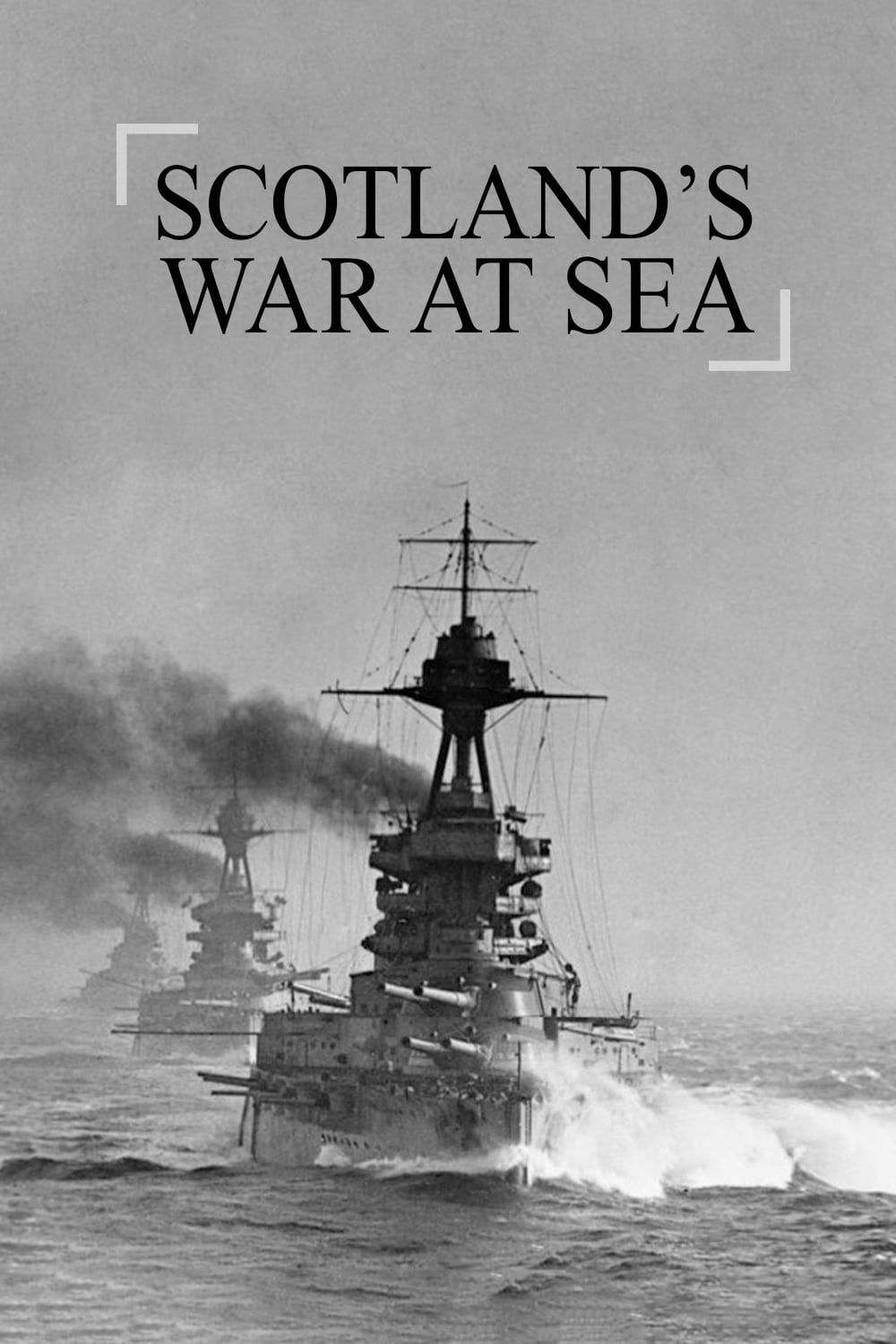 Scotland's War at Sea TV Shows About Navy