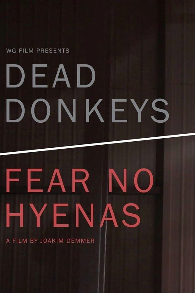 Dead Donkeys Fear No Hyenas (2017)