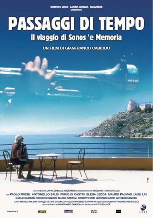 Passaggi di tempo - Il viaggio di Sonos 'e memoria (2004)