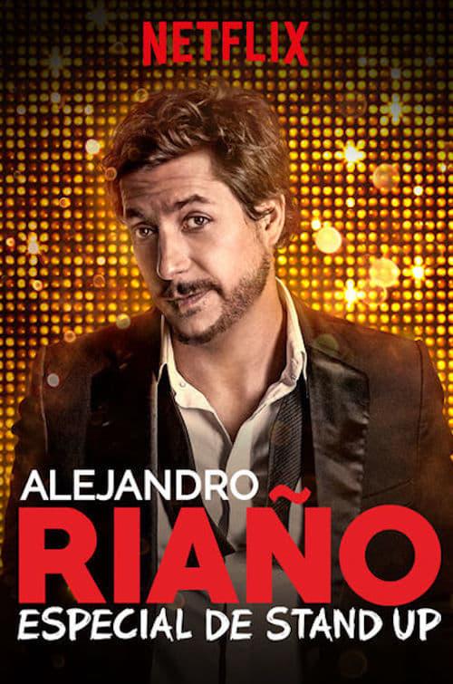 Alejandro Riaño: Especial de stand up (2018)