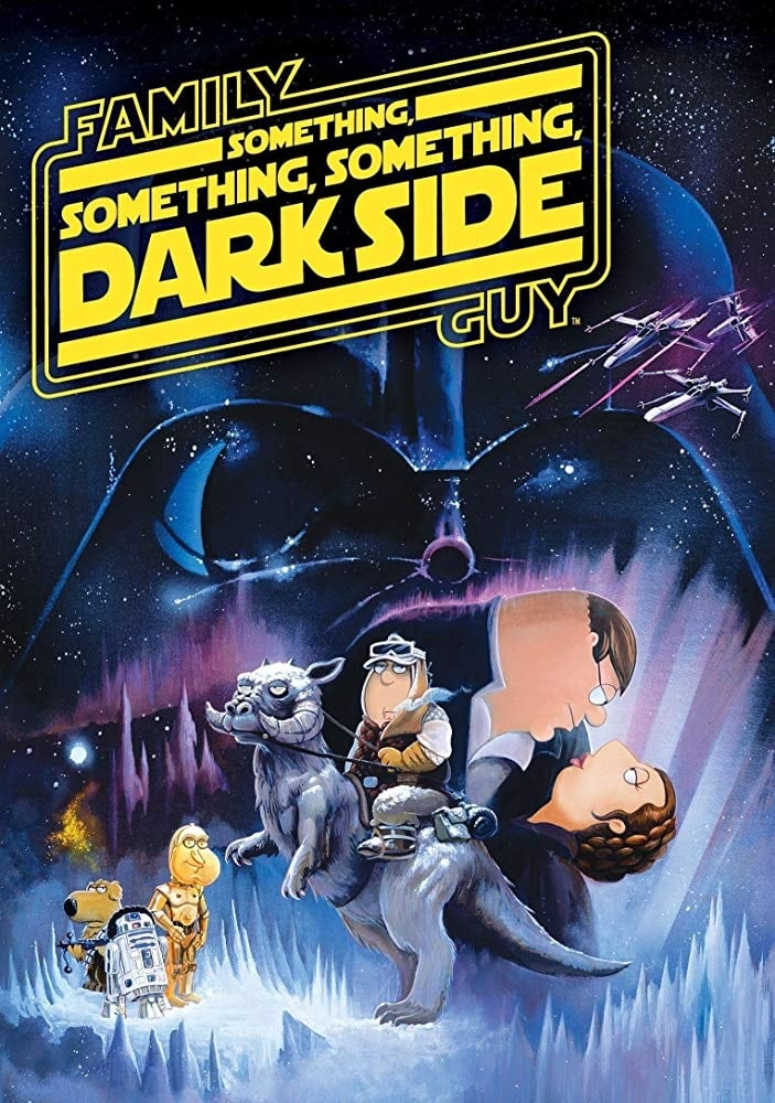 Family Guy Presents: Something, Something, Something, Dark Side