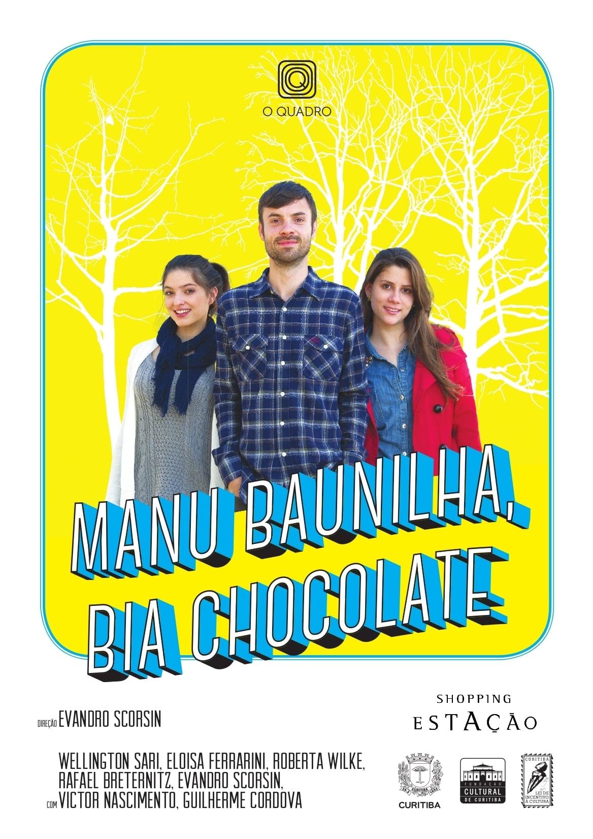 Manu Baunilha, Bia Chocolate (2014)