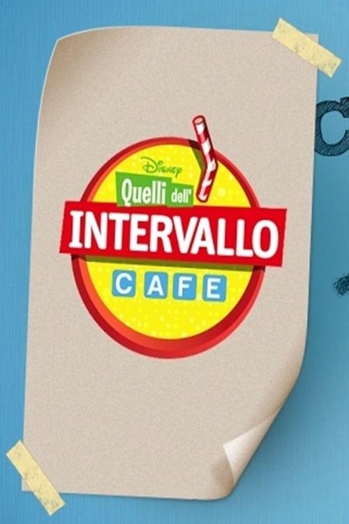 Quelli dell'Intervallo Cafe (2010)