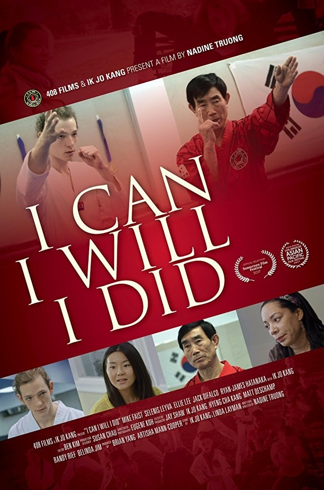 I Can I Will I Did (2017)