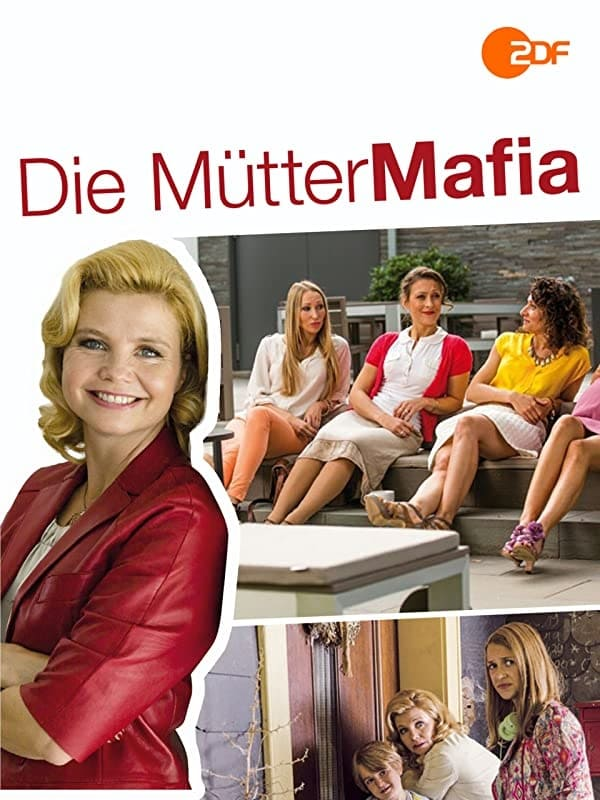 The Mothers Mafia (2014)