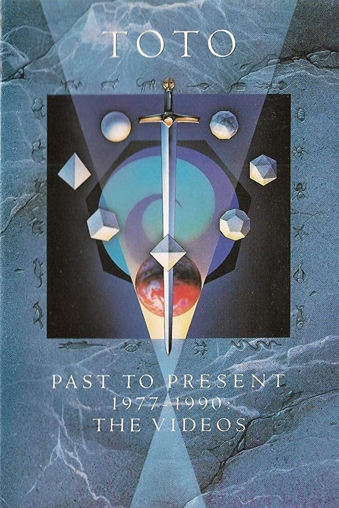 Toto - Past to Present 1977-1990: The Videos (2004)
