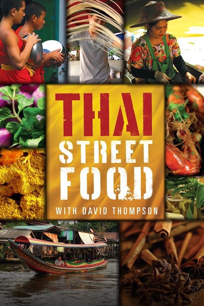 Thai Street Food with David Thompson (2014)